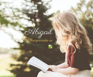 Abigail – Tipo da Igreja fiel – I Samuel 25:18-42