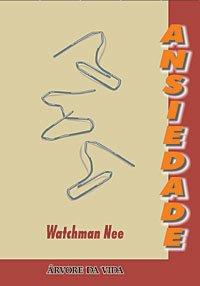 Livro Ansiedade – Audiobook de Watchman Nee
