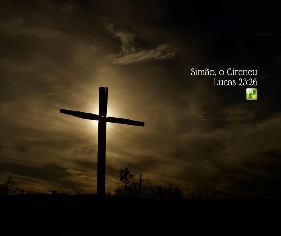 Simão, o Cireneu – Lucas 23:26
