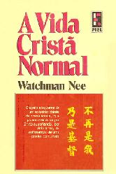 A vida cristã normal – Watchman Nee
