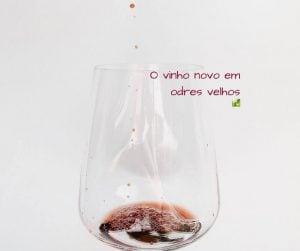 O vinho novo em odres velhos -Mateus 9:14-17