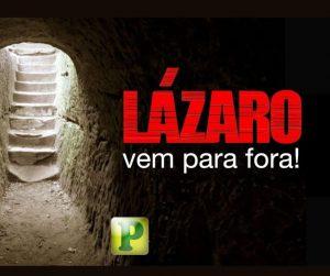 """""""…Lázaro, vem para fora."""" – João 11:43"""