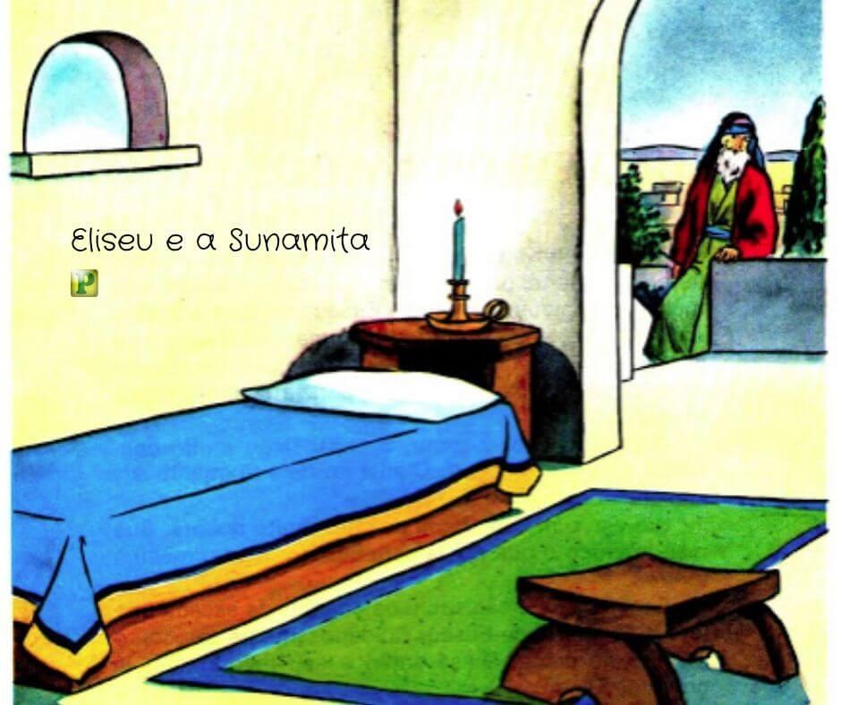Eliseu e a Sunamita – II Reis 4:8-11