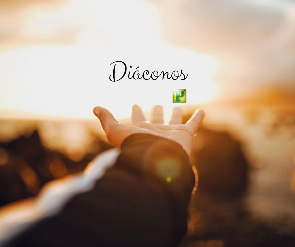 Estudo sobre Diáconos – Atos 6:3