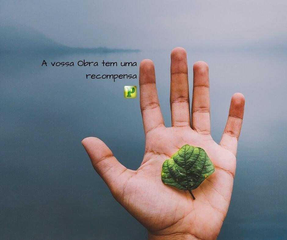 A vossa Obra tem uma recompensa – II Crônicas 15:07