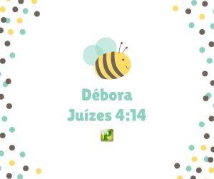 Débora – Juízes 4:14