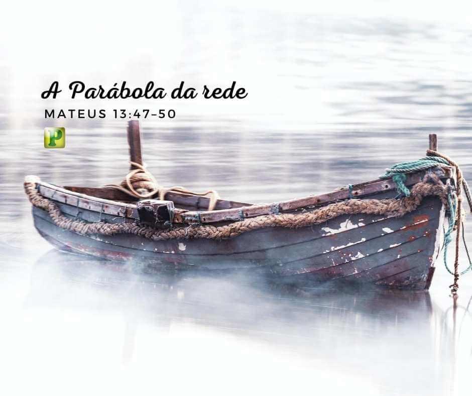 Parábola da rede – Mateus 13:47–50