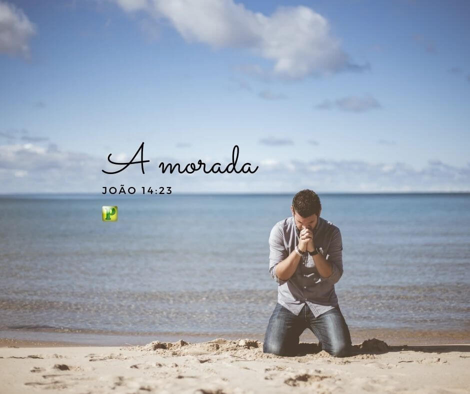 A Morada – João 14:23