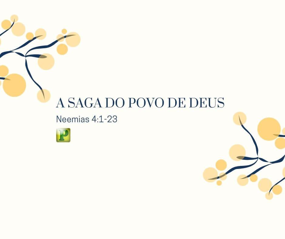 A saga do povo de Deus – Neemias 4:1-23