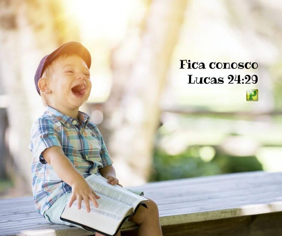 Fica conosco – Lucas 24:29