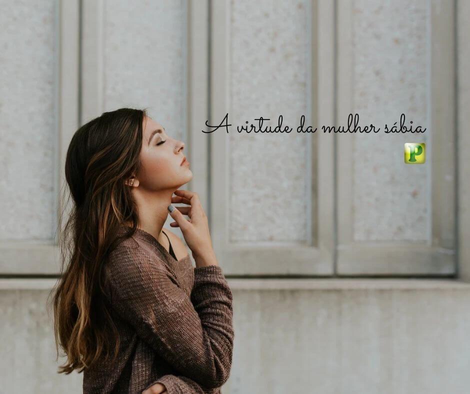 A virtude da mulher sábia – Estudo 2