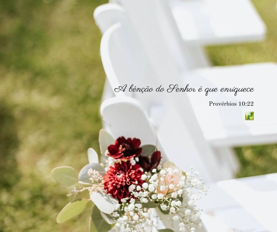 A bênção do Senhor é que enriquece – Provérbios 10:22