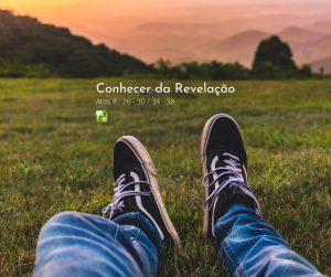 Conhecer a revelação –  Atos 8:26-30