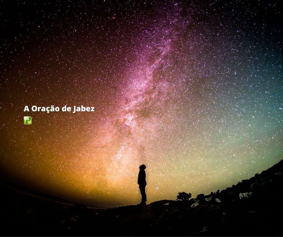 I Crônicas 4:9-10 – A Oração de Jabez