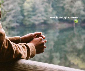 Oração que agrada a Deus – Daniel 6:10
