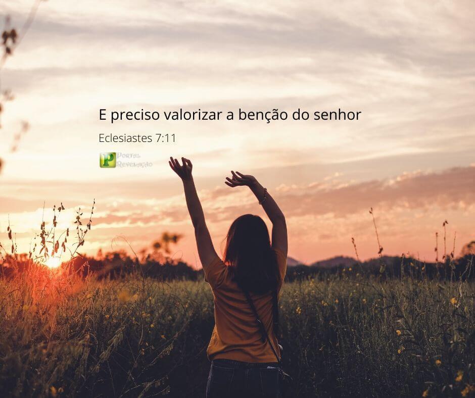 É preciso valorizar a bênção do Senhor – Eclesiastes 7:11