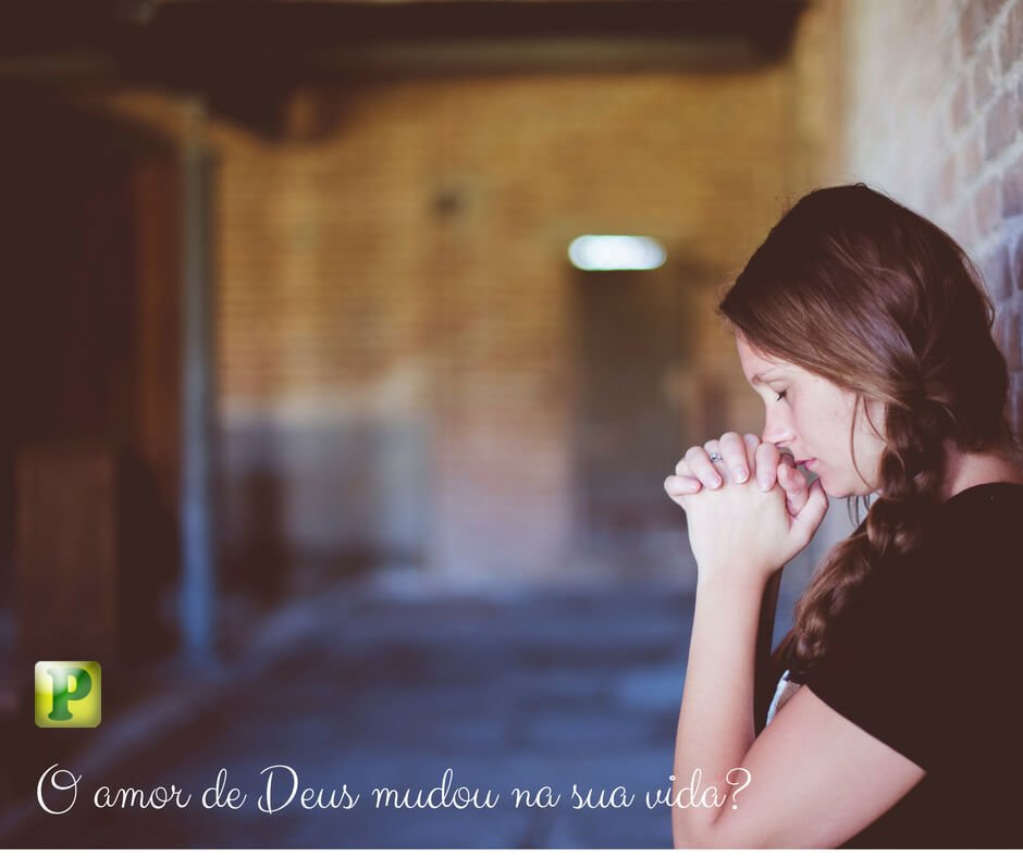 O amor de Deus mudou na sua vida? – Lamentações 4:1