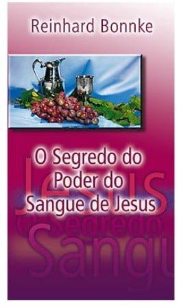 Livro - O segredo do poder do Sangue de Jesus