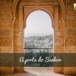 A porta do Senhor - Salmo 118:20