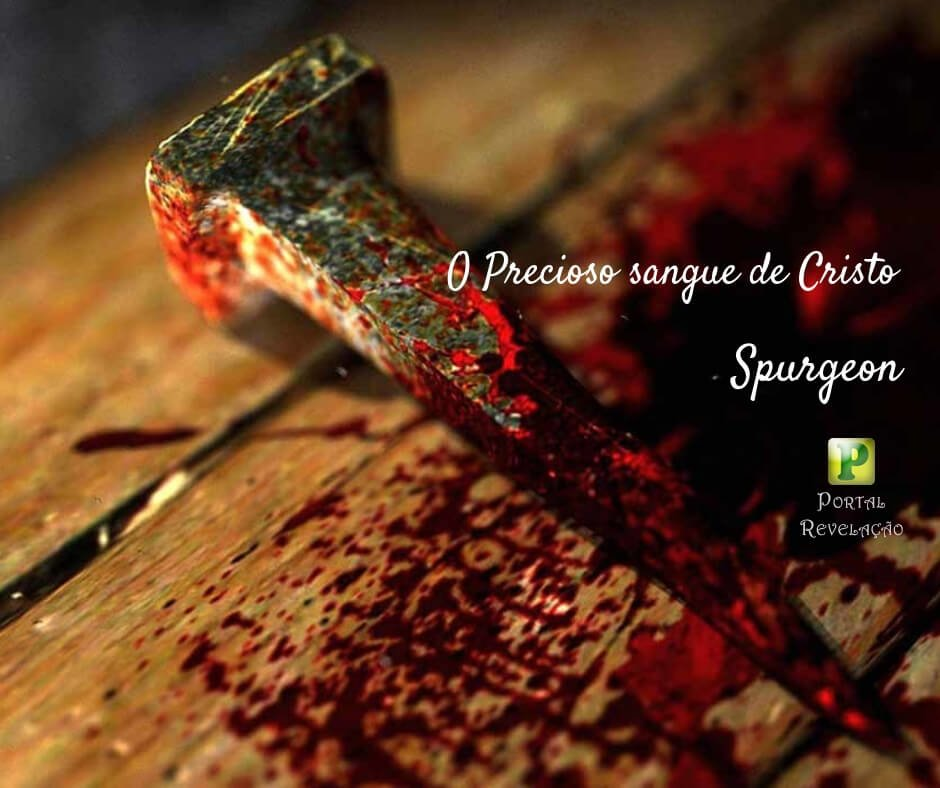 O precioso sangue de Jesus – S.H. Spurgeon