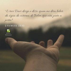 Cisterna de Belém – 2 Samuel 23:15