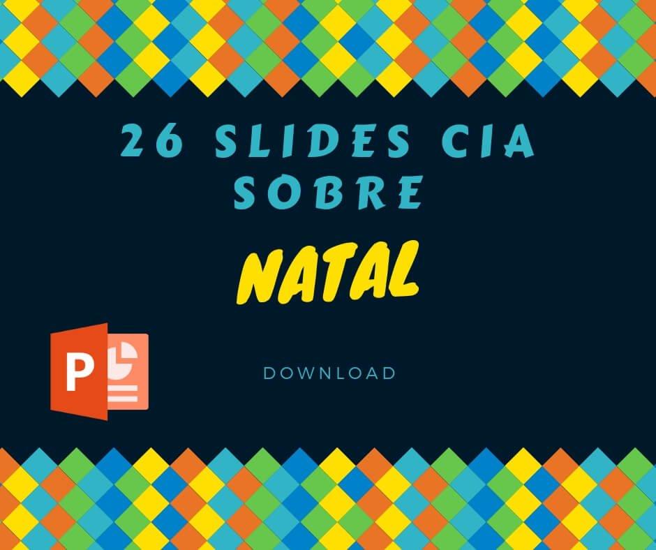 Slides CIA sobre o Natal – 26 arquivos