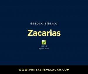 Zacarias 13:8-9 – Esboço Bíblico