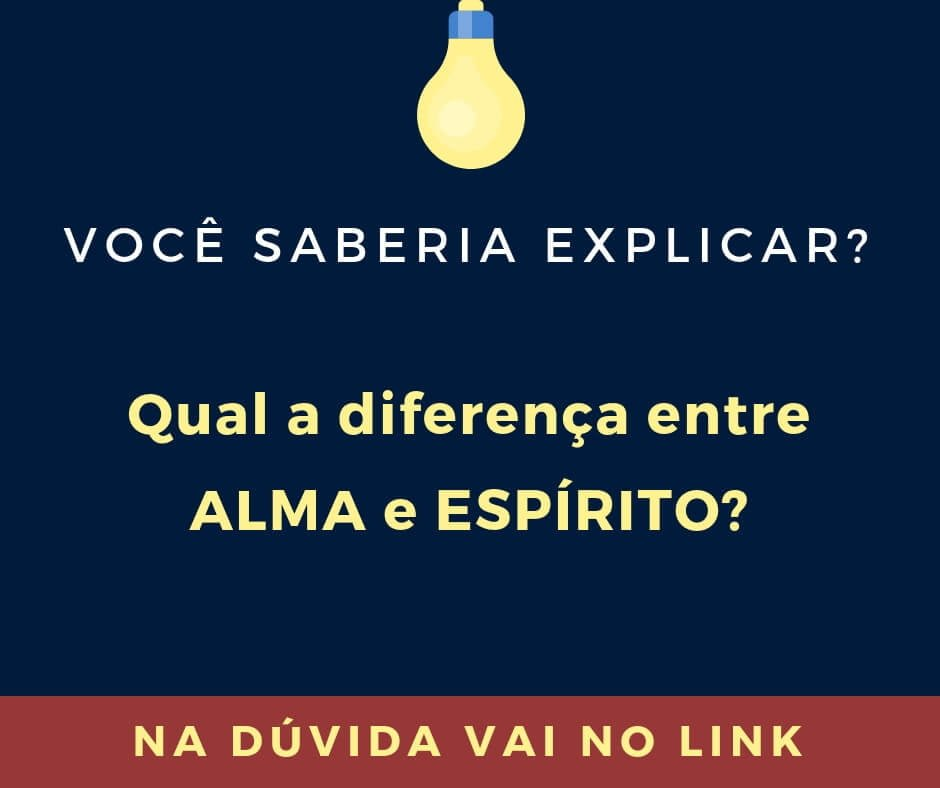 Qual a diferença entre ALMA e ESPÍRITO?