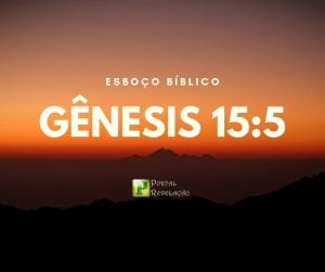 Esboço – Gênesis 15:5