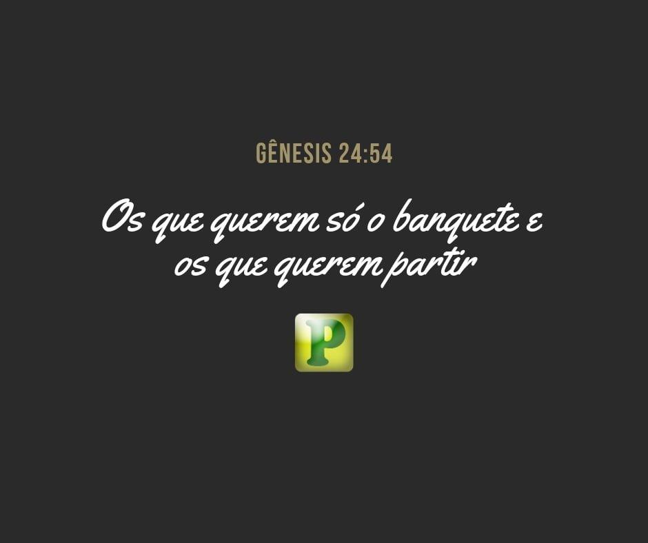 Gênesis 24:54 – Banquete