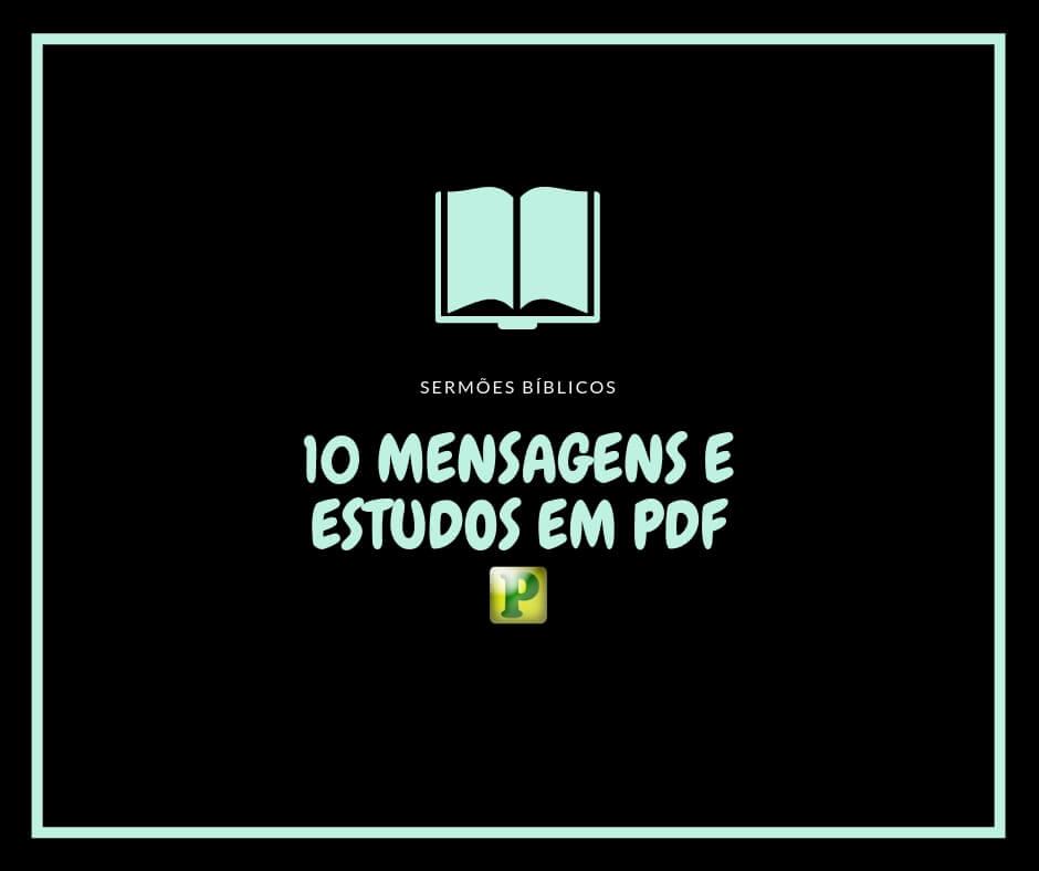 10 Mensagens e Estudos Bíblicos PDF