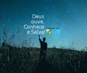 2 Samuel 5:16 – Deus ouve, Conhece e Salva