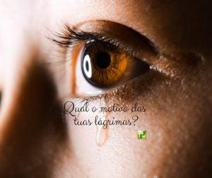 Neemias 2:3 – Qual o motivo das tuas lágrimas?