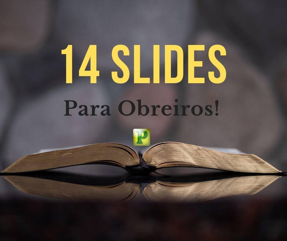 Slides para Obreiros – 29-05-2019