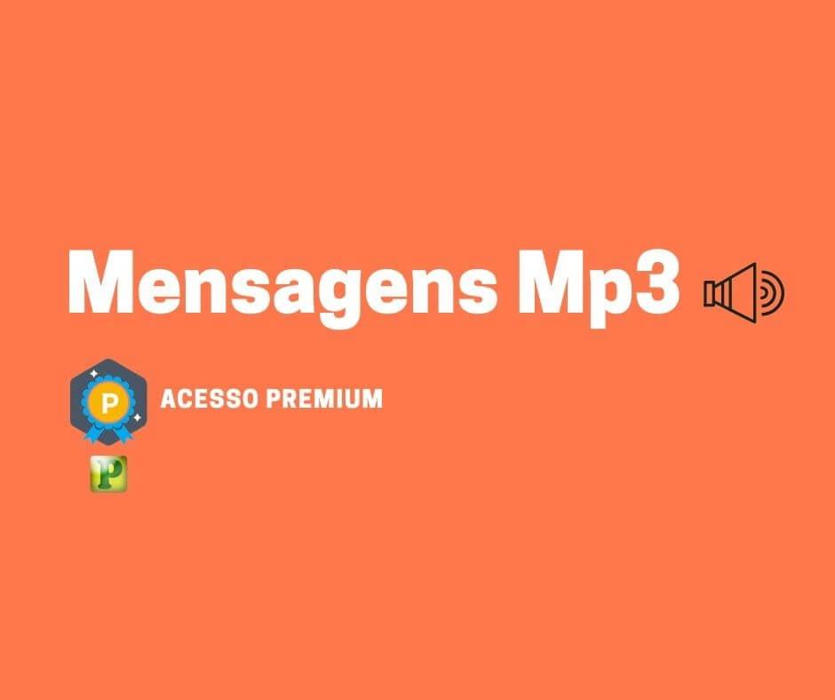 Mensagens Mp3 – Conteúdo Premium