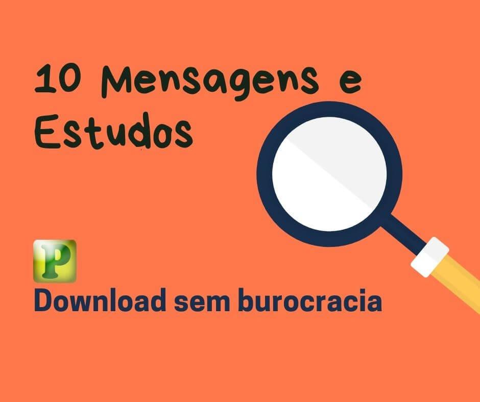 10 Mensagens e Estudos para Download