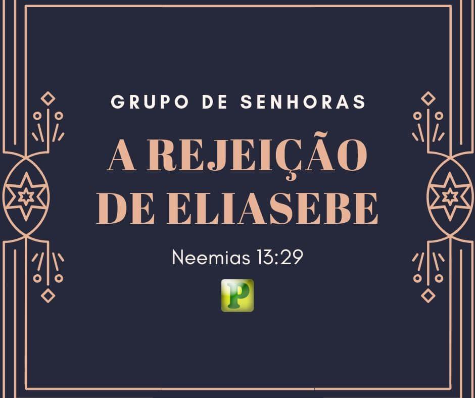 A rejeição de Eliasebe