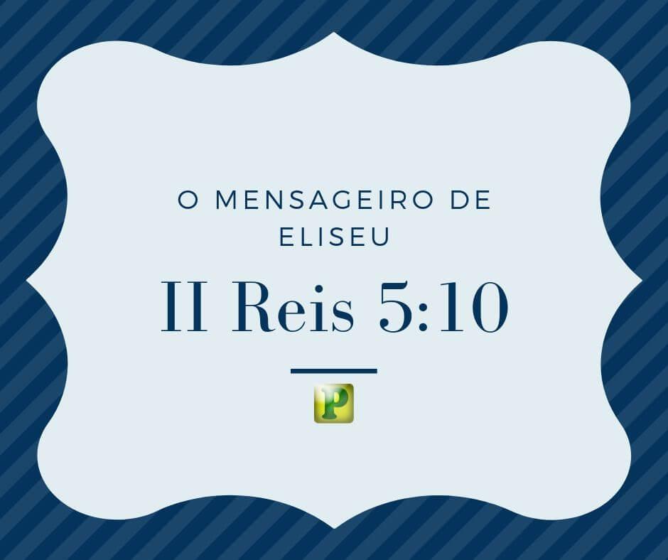O mensageiro de Eliseu