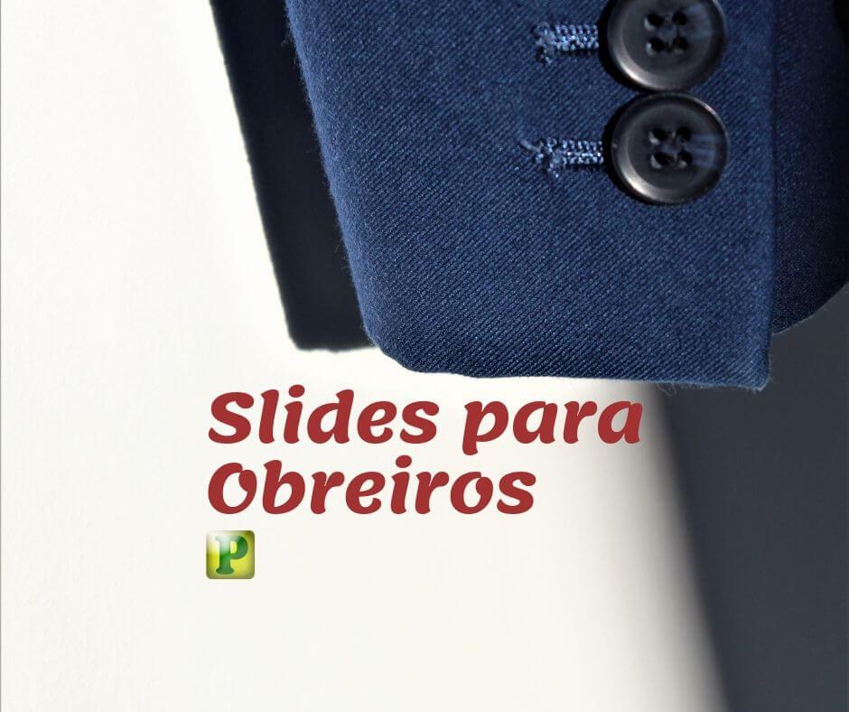 Slides para Obreiros
