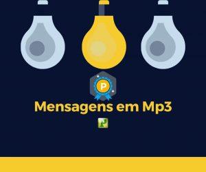 Mensagens em Mp3 – 10-10-2019