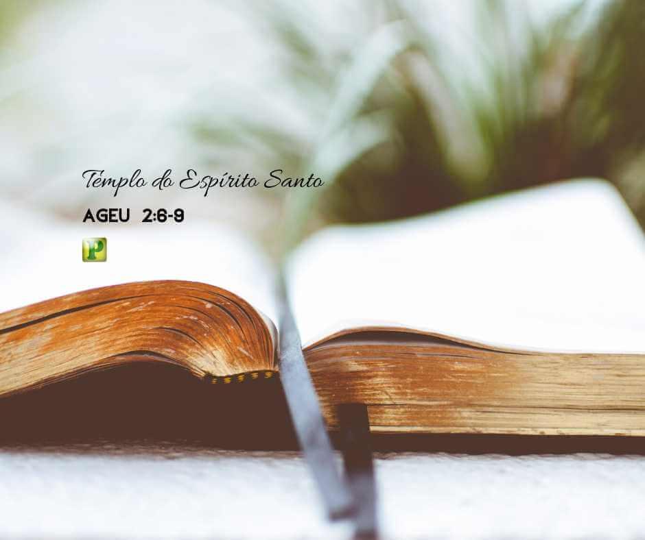 Templo do Espírito Santo – Ageu 2:6-9