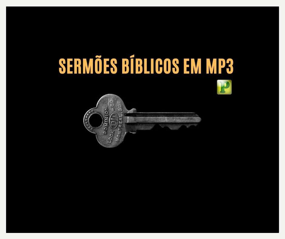Mensagens e Sermões Bíblicos em Mp3
