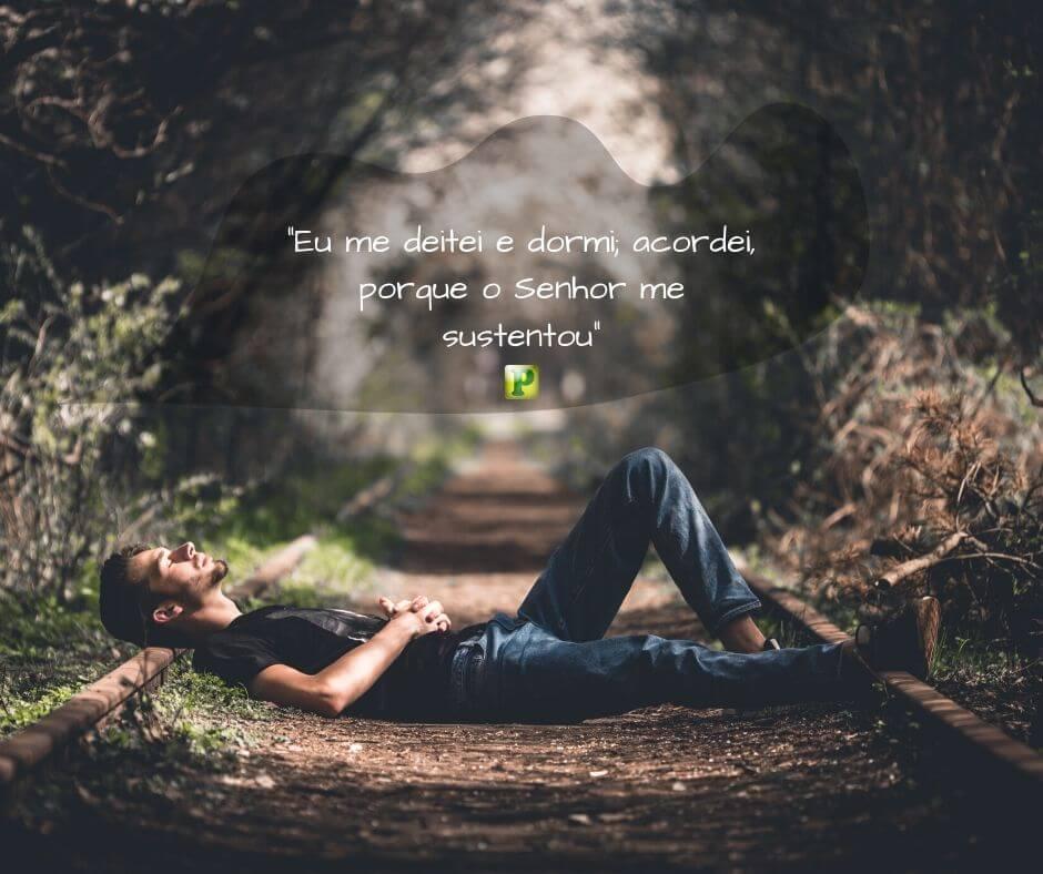 Eu me deitei e dormi; acordei, porque o Senhor me sustentou – Salmo 3:5