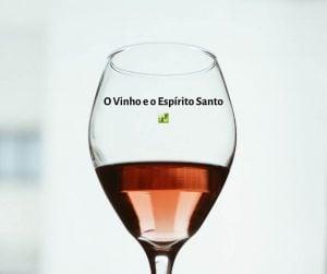 O Vinho e o Espírito Santo – João 3:5