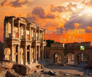 Carta à Igreja de Éfeso – Apocalipse 2:1-7