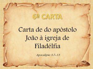 Carta à Igreja de Filadélfia – Apocalipse 3:7-13