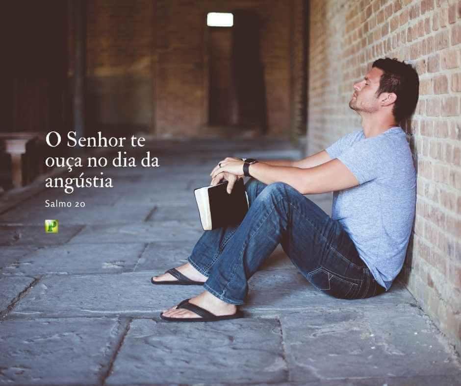 O Senhor te ouça no dia da angústia – Salmo 20