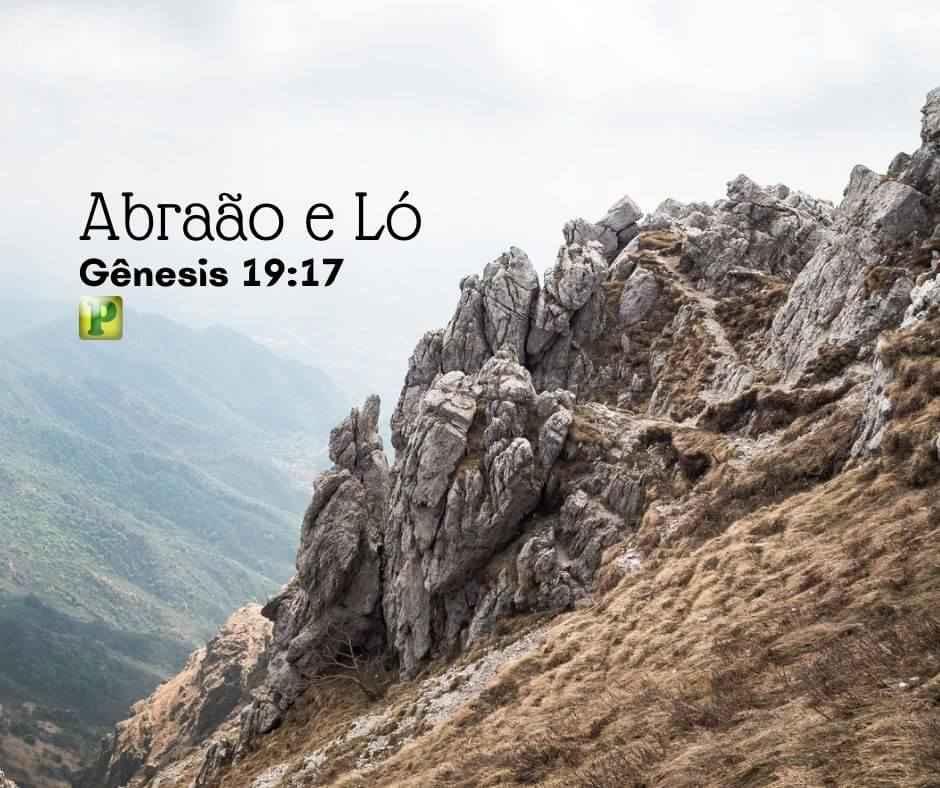 Gênesis 19:17 – Abraão e Ló